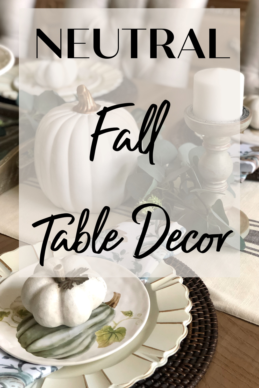 neutral fall decor pin misscrystalblog