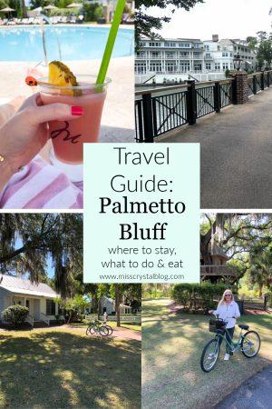 Palmetto Bluff Travel Guide misscrystalblog